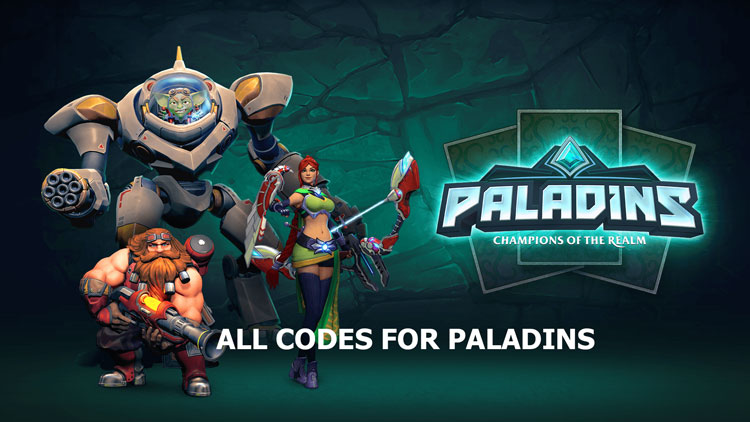 Paladins Codes: Complete List & Guide for Entire 2021